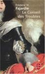 """Couverture du livre : """"Le conseil des troubles"""""""