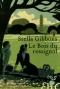 """Couverture du livre : """"Le bois du rossignol"""""""