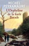 """Couverture du livre : """"L'orpheline de la forêt Barade"""""""