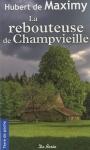 """Couverture du livre : """"La rebouteuse de Champvieille"""""""