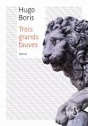"""Couverture du livre : """"Trois grands fauves"""""""