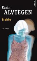 """Couverture du livre : """"Trahie"""""""