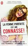 """Couverture du livre : """"La femme parfaite est une connasse !"""""""