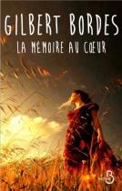 """Couverture du livre : """"La mémoire au coeur"""""""