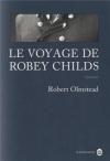 """Couverture du livre : """"Le voyage de Robey Childs"""""""