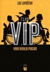 """Couverture du livre : """"Club VIP"""""""