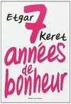 """Couverture du livre : """"Sept années de bonheur"""""""