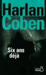 """Couverture du livre : """"Six ans déjà"""""""