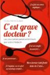 """Couverture du livre : """"C'est grave docteur ?"""""""