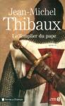 """Couverture du livre : """"Le templier du pape"""""""