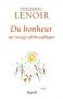 """Couverture du livre : """"Du bonheur"""""""