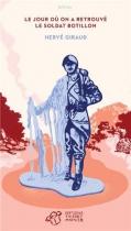 """Couverture du livre : """"Le jour où on a retrouvé le soldat Botillon"""""""
