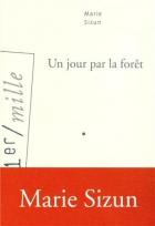 """Couverture du livre : """"Un jour par la forêt"""""""