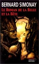 """Couverture du livre : """"Le roman de la Belle et la Bête"""""""