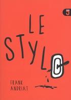 """Couverture du livre : """"Le stylo"""""""