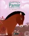 """Couverture du livre : """"L'histoire vraie de Pamir le cheval de Przewalski"""""""