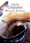 """Couverture du livre : """"Madame George"""""""