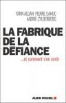 """Couverture du livre : """"La fabrique de la défiance"""""""