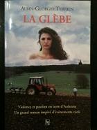 """Couverture du livre : """"La glèbe"""""""