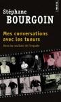 """Couverture du livre : """"Mes conversations avec les tueurs"""""""