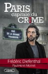 "Couverture du livre : ""Paris, capitale du crime"""