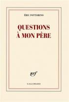 """Couverture du livre : """"Questions à mon père"""""""