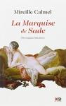 """Couverture du livre : """"La marquise de Sade"""""""