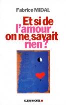 """Couverture du livre : """"Et si de l'amour on ne savait rien ?"""""""