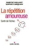 """Couverture du livre : """"La répétition amoureuse"""""""