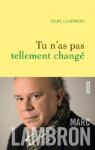 """Couverture du livre : """"Tu n'as pas tellement changé"""""""