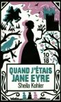 """Couverture du livre : """"Quand j'étais Jane Eyre"""""""