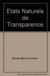 """Couverture du livre : """"États naturels de transparence"""""""