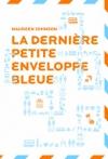 """Couverture du livre : """"La dernière petite enveloppe bleue"""""""