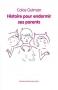 """Couverture du livre : """"Histoire pour endormir ses parents"""""""