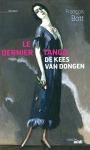 """Couverture du livre : """"Le dernier tango de Kee Van Dongen"""""""