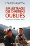 """Couverture du livre : """"Sur les traces des chrétiens oubliés"""""""