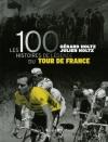 """Couverture du livre : """"Les 100 histoires de légende du Tour de France"""""""