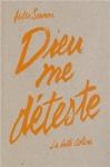 """Couverture du livre : """"Dieu me déteste"""""""