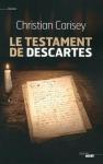 """Couverture du livre : """"Le testament de Descartes"""""""