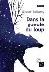 """Couverture du livre : """"Dans la gueule du loup"""""""