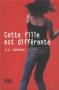 """Couverture du livre : """"Cette fille est différente"""""""