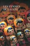 """Couverture du livre : """"Les femmes de Lazare"""""""
