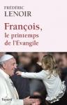 """Couverture du livre : """"François, le printemps de l'Évangile"""""""