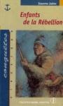 """Couverture du livre : """"Enfants de la rébellion"""""""