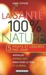 """Couverture du livre : """"La santé 100% nature"""""""