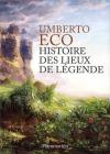 """Couverture du livre : """"Histoire des lieux de légende"""""""