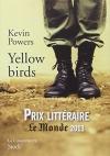 """Couverture du livre : """"Yellow birds"""""""