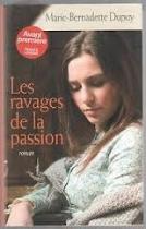 """Couverture du livre : """"Les ravages de la passion"""""""
