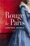 """Couverture du livre : """"Rouge de Paris"""""""