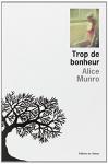 """Couverture du livre : """"Trop de bonheur"""""""